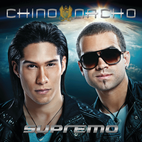 Supremo by Chino y Nacho