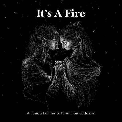 It's a Fire de Amanda Palmer