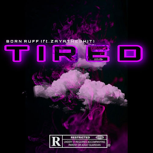 Tired de Born Ruff