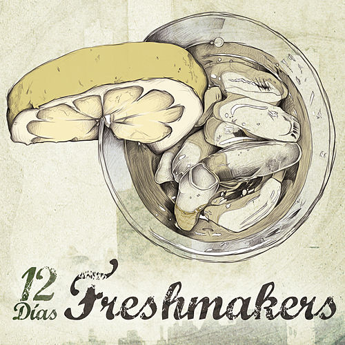 12 Días by Freshmakers