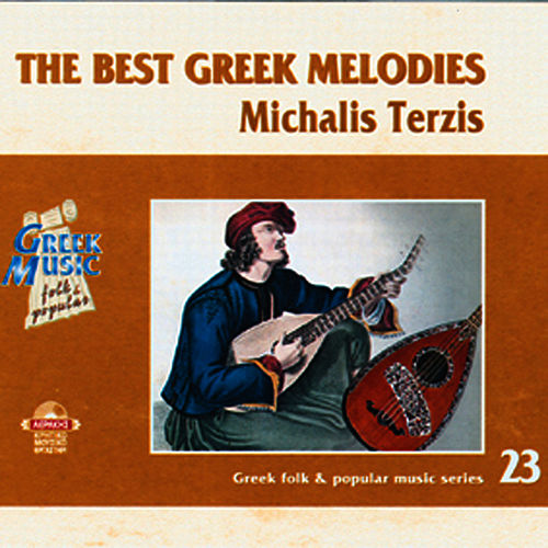 The best greek melodies by Michalis Terzis