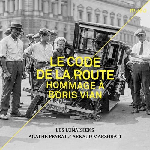 Le Code de la route [Hommage à Boris Vian] von Les Lunaisiens