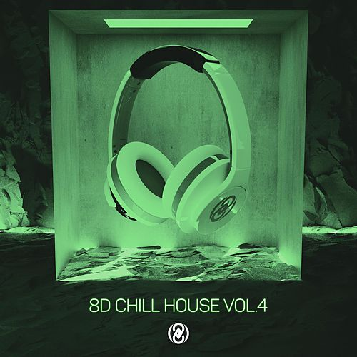 8D Chill House Vol. 4 by 8D Tunes