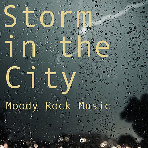 Storm in the City Moody Rock Music von Various Artists