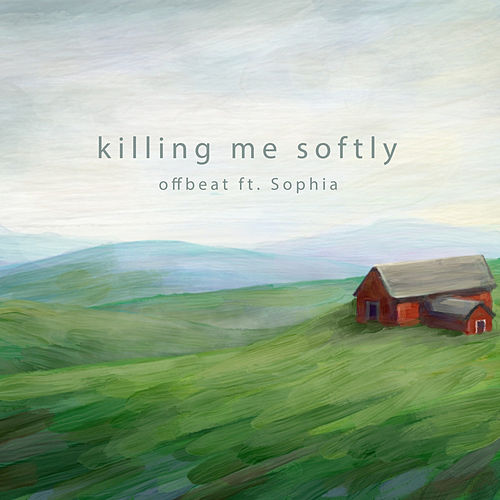 Killing Me Softly van Off Beat