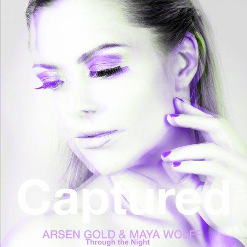 Captured (Through the Night) by Maya Wolff