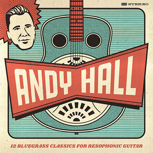 12 Bluegrass Classics for Resophonic Guitar von Andy Hall