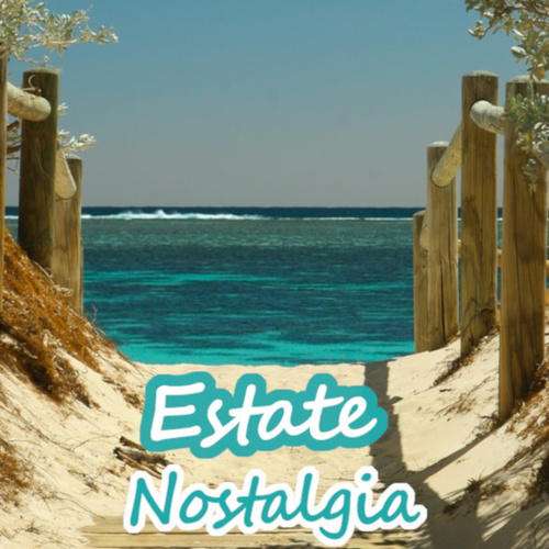Estate Nostalgia by Various Artists