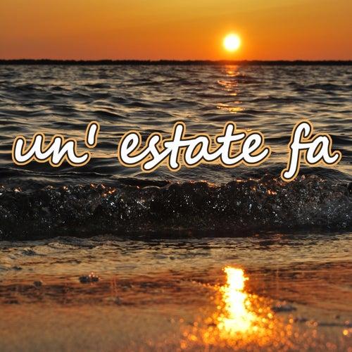 Un' Estate Fa by Various Artists