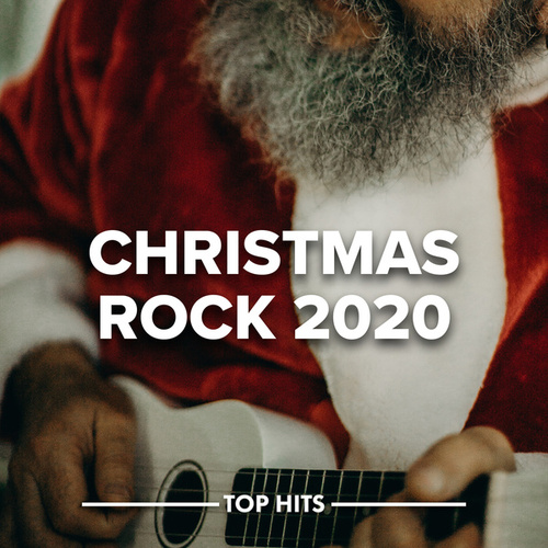 Christmas Rock 2020 by Various Artists