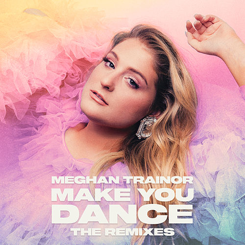 Make You Dance (Jay Dixie Remix) by Meghan Trainor