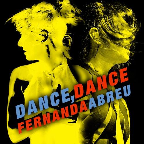 Dance Dance by Fernanda Abreu