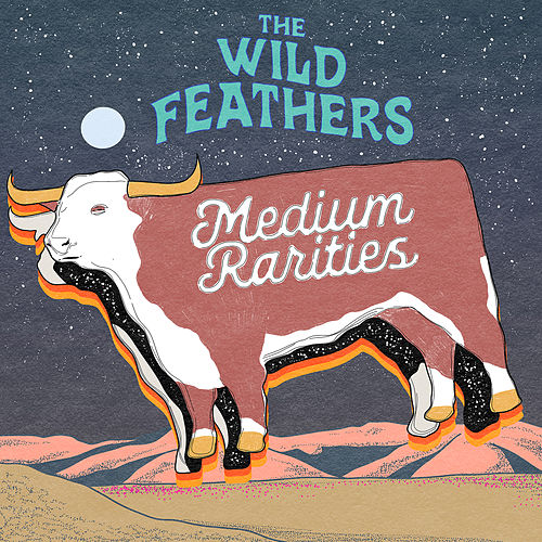 Medium Rarities by The Wild Feathers