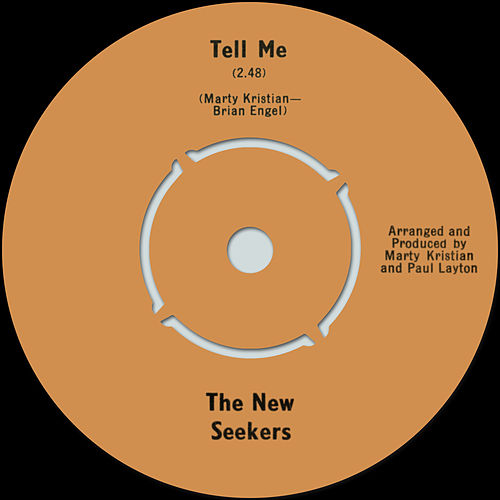 Tell Me/What've You Got to Lose de The New Seekers