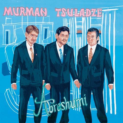 Abreshumi (La soie) de Murman Tsuladze