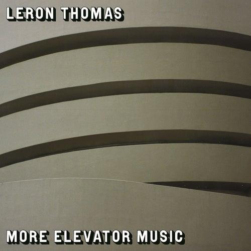 More Elevator Music de Leron Thomas