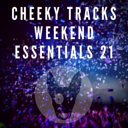 Cheeky Tracks Weekend Essentials 21 von Various Artists