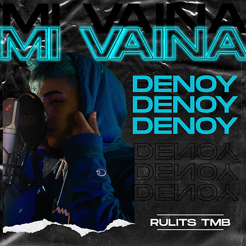 Mi Vaina by Denoy