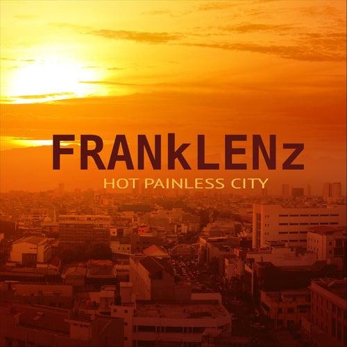 Hot Painless City de Frank Lenz