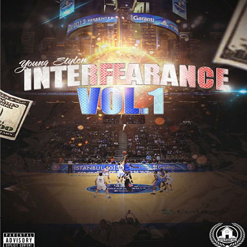 Interfearance, Vol.1 by Young Stylen