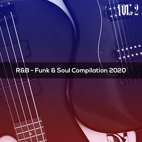 R&B FUNK & SOUL COMPILATION 2020 Vol. 2 von Dessi