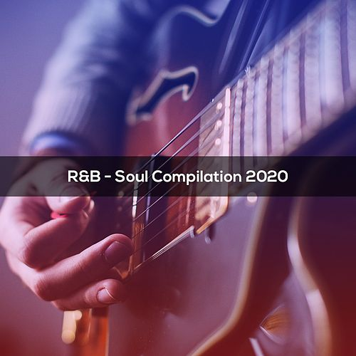 R&B SOUL COMPILATION 2020 von Giorgia