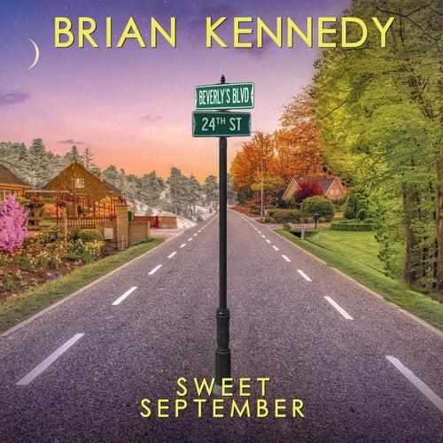 Sweet September von Brian Kennedy
