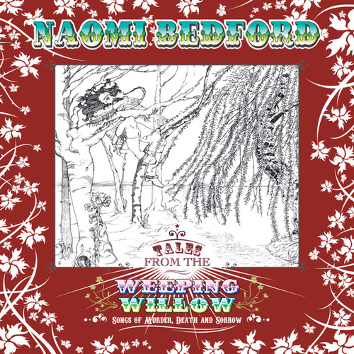 Tales From The Weeping Willow de Naomi Bedford