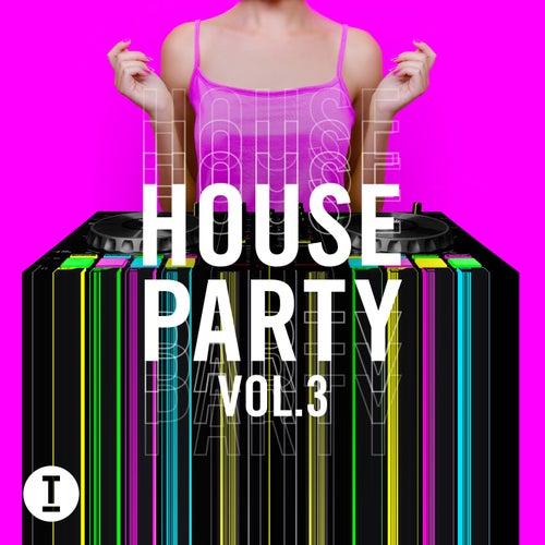 Toolroom House Party Vol. 3 de Various Artists