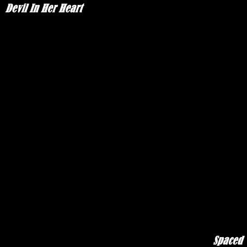 Devil In Her Heart (Instrumental Version) von The Spaced