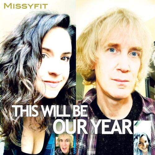 This Will Be Our Year von Missyfit