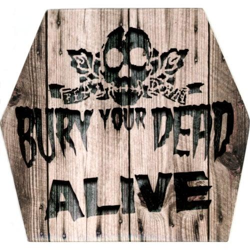 Alive von Bury Your Dead