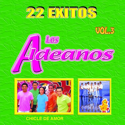 Chicle de Amor (22 Éxitos Vol.3) von Los Aldeanos
