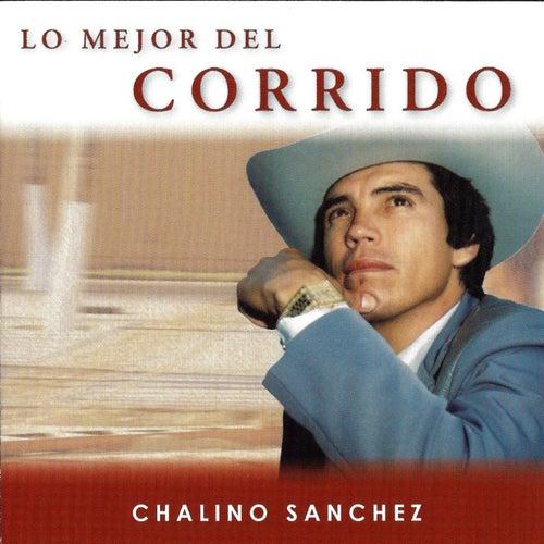 Lo Mejor Del Corrido de Chalino Sanchez