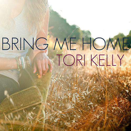 Bring Me Home de Tori Kelly