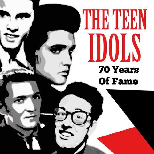 The Teen Idols (...70 Years Of Fame) von Eddie Cochran, Dion, Del Shannon, Lesley Gore, Shangri Las, Fabian, Tommy Roe, The Beach Boys, Ricky Nelson, Bobby Darin
