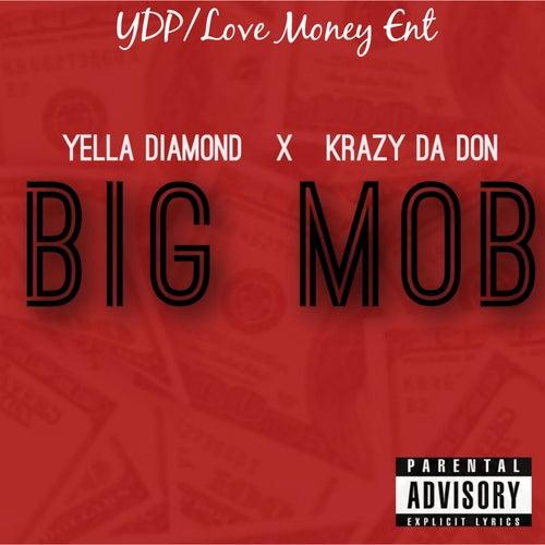 Big Mob by Krazy Da Don