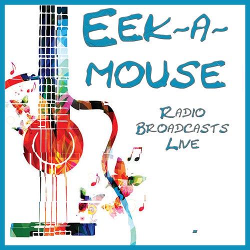 Radio Broadcast Live (Live) von Eek-A-Mouse