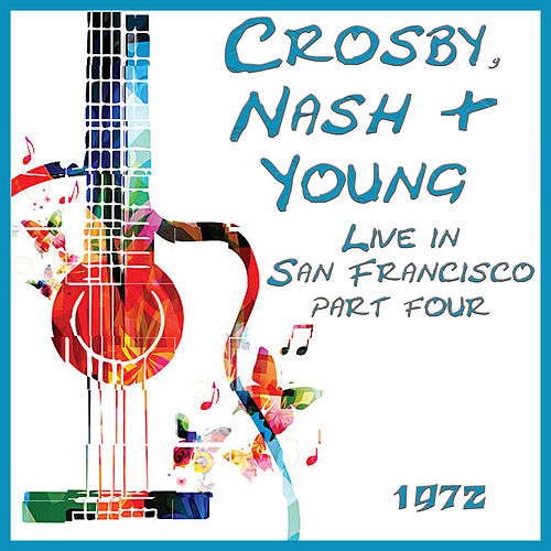Live in San Francisco 1972 Part Four (Live) de David Crosby