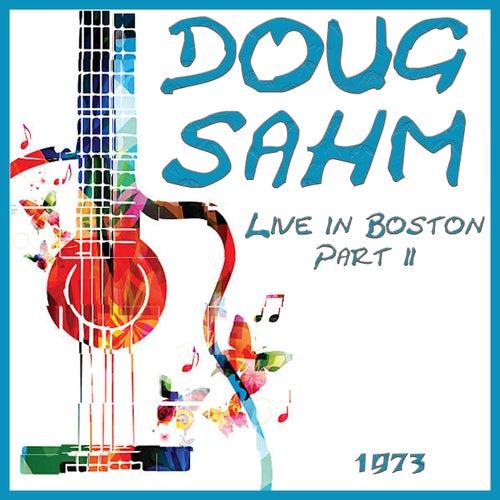 Live in Boston 1973 Part 2 (Live) by Doug Sahm