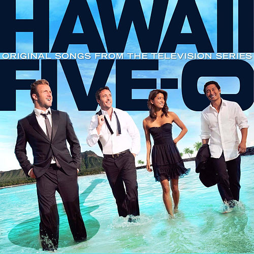 Hawaii Five-0 -Original Songs From the Television Series von Various Artists