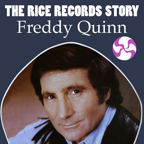 The Rice Records Story: Freddy Quinn von Freddy Quinn