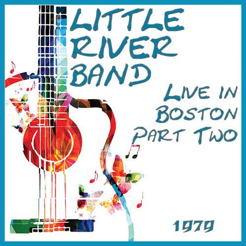 Live in Boston 1977 Part Two (Live) de Little River Band