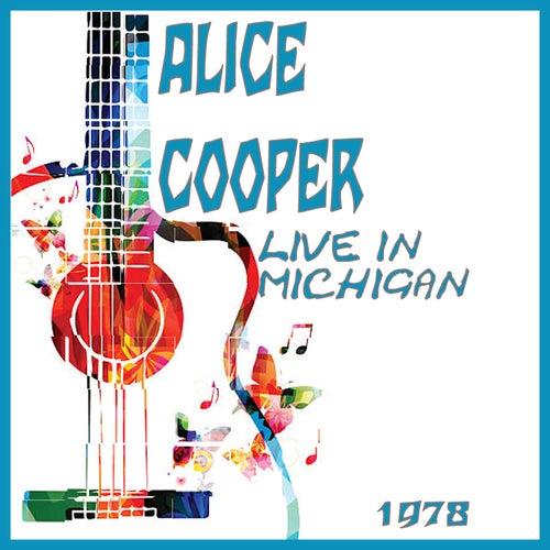 Live in Michigan 1978 (Live) von Alice Cooper