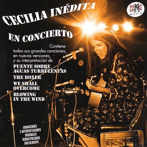 Cecilia Inédita - En Concierto (Remastered) by Cecilia