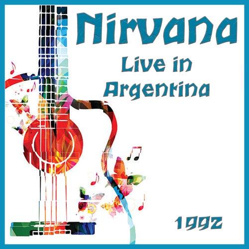 Live in Argentina 1992 (Live) von Nirvana