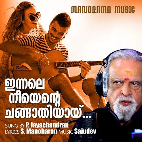 Innale Neeyente Changathiyai by P. Jayachandran