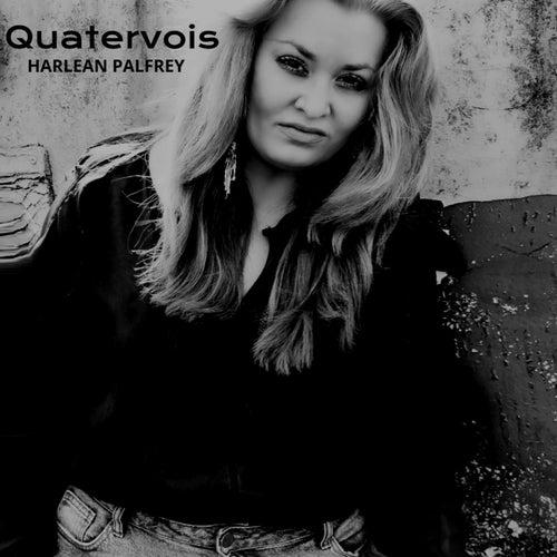 Quatervois by HARLEAN PALFREY