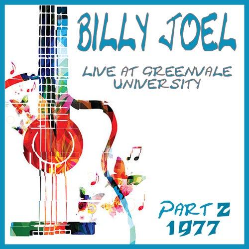Live at Greenvale University 1977 Part 2 (Live) von Billy Joel