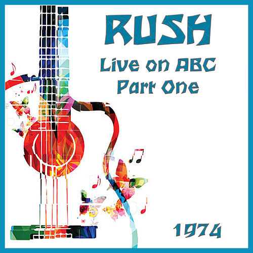 Live on ABC Part One (Live) de Rush